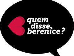 """A """"quem disse, Berenice?"""", as campanhas feministas e o que a gente ganha com isso"""
